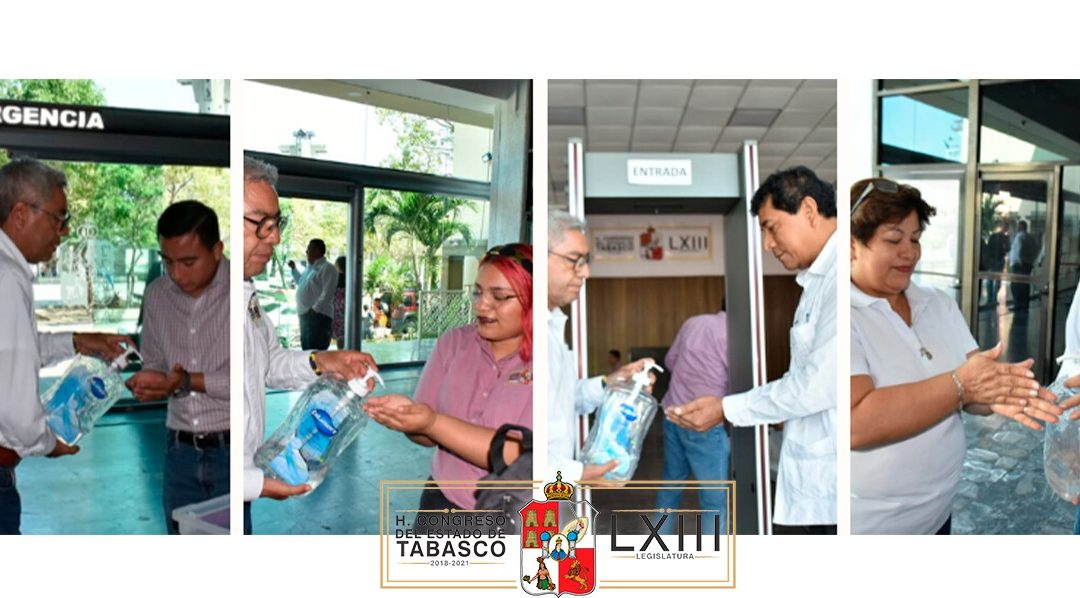 Aplica Congreso del Estado de Tabasco medidas de prevención para evitar la propagación del COVID-19